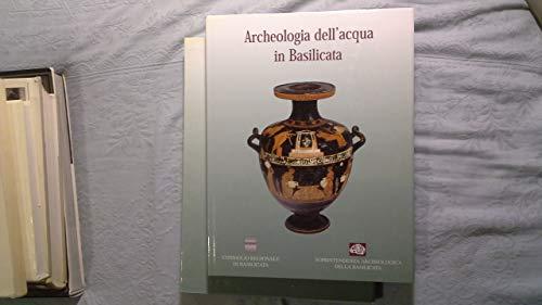 ARCHEOLOGIA DELL ACQUA IN BASILICATA