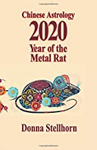 Chinese Astrology: 2020 Year of the Metal Rat