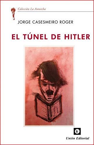 El Túnel De Hitler