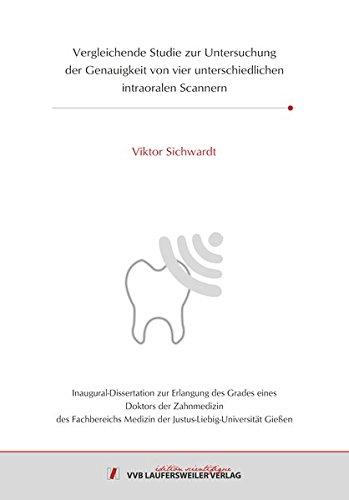 Vergleichende Studie zur Untersuchung der Genauigkeit von vier unterschiedlichen intraoralen Scannern (Edition Scientifique)