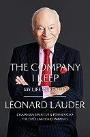 The Company I Keep: My Life in Beauty