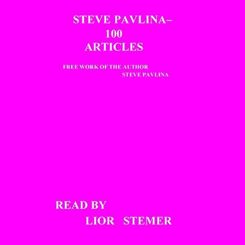 Steve Pavlina: 100 Articles audiobook cover art