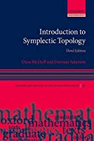 Introduction to Symplectic Topology (Oxford Graduate Texts in Mathematics)