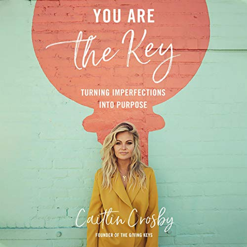 You Are the Key Audiobook By Caitlin Crosby cover art