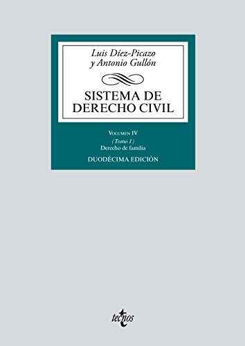 Sistema de Derecho Civil: Volumen IV (Tomo 1) Derecho de Familia (Derecho - Biblioteca Universitaria de Editorial Tecnos)