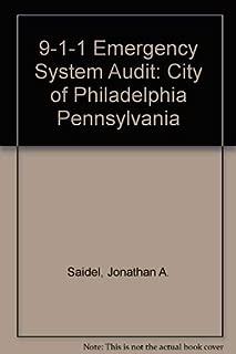 9-1-1 Emergency System Audit: City of Philadelphia Pennsylvania
