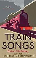 Train Songs: Poetry of the Railway