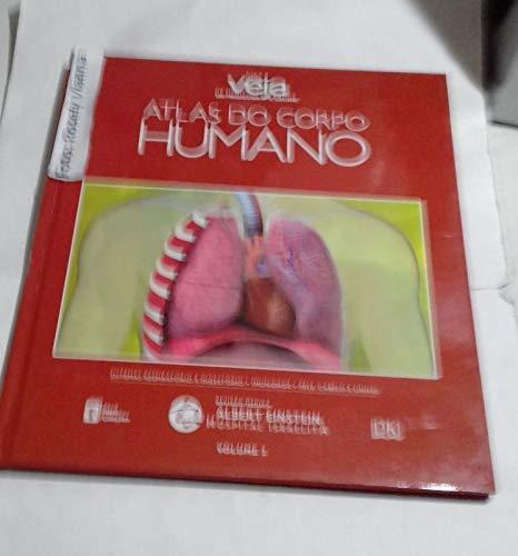 Atlas do corpo humano - volume 3: sistemas respiratório