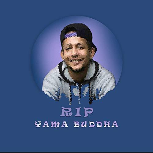 R.I.P Yama Buddha