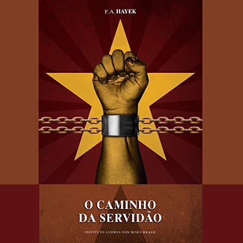 O Caminho da Servidão [The Road to Serfdom] audiobook cover art