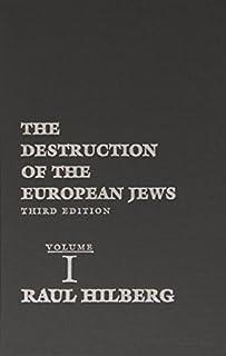 The Destruction of the European Jews: Third Edition (0300095570) | Amazon price tracker / tracking, Amazon price history charts, Amazon price watches, Amazon price drop alerts