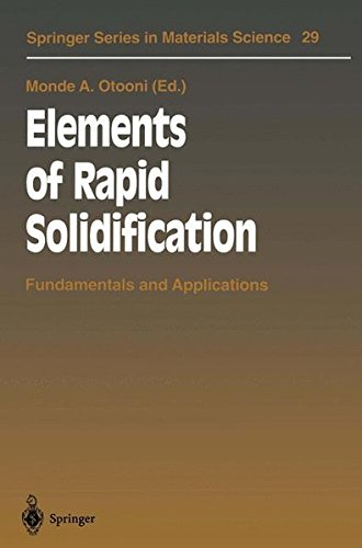 Elements of Rapid Solidification. : Fundamentals and Applications PDF Books