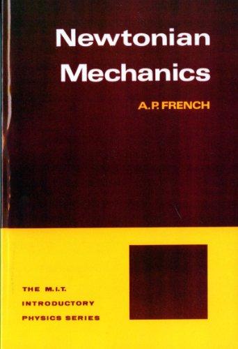 Newtonian Mechanics (M.I.T. Introductory Physics)