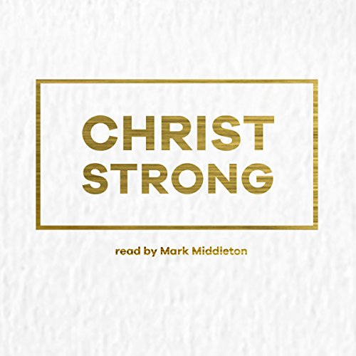 Christ Strong audiobook cover art