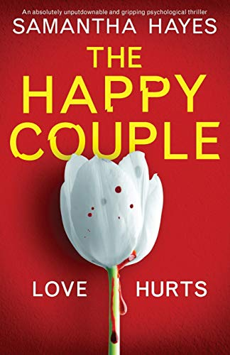 Compare Textbook Prices for The Happy Couple: An absolutely unputdownable and gripping psychological thriller  ISBN 9781838887476 by Hayes, Samantha