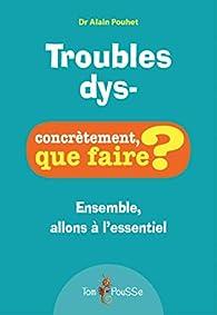 Troubles dys- par Alain Pouhet