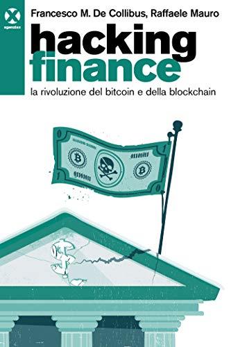 La rivoluzione finanziaria avviata da Bitcoin e criptovalute