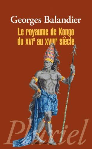 U regnu di Kongo da u XNUMXu à u XNUMXu seculu