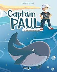 Captain Paul et le Sanctuaire des Baleines par  Gropapa