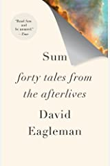 Sum: Forty Tales from the Afterlives Kindle Edition