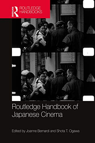Routledge Handbook of Japanese Cinema (English Edition)