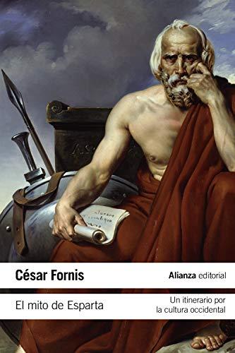 El mito de Esparta: Un itinerario por la cultura occidental (El libro de bolsillo - Historia)