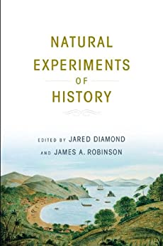 Natural Experiments of History by [Jared Diamond]
