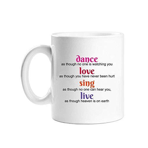 Taza de café blanca Dance Love Sing Live