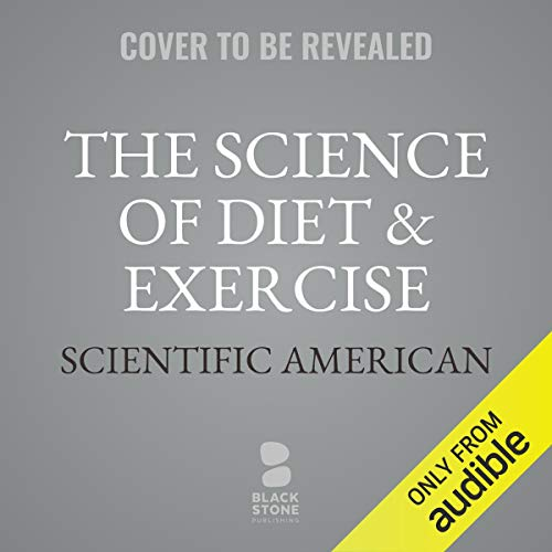 The Science of Diet & Exercise audiobook cover art