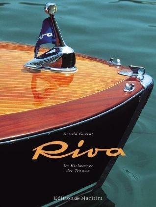 Riva: Im Kielwasser der Träume
