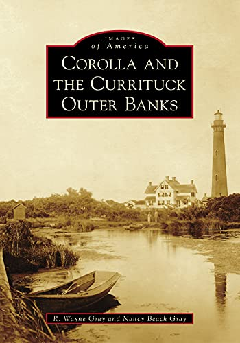 Corolla and the Currituck Outer Banks
