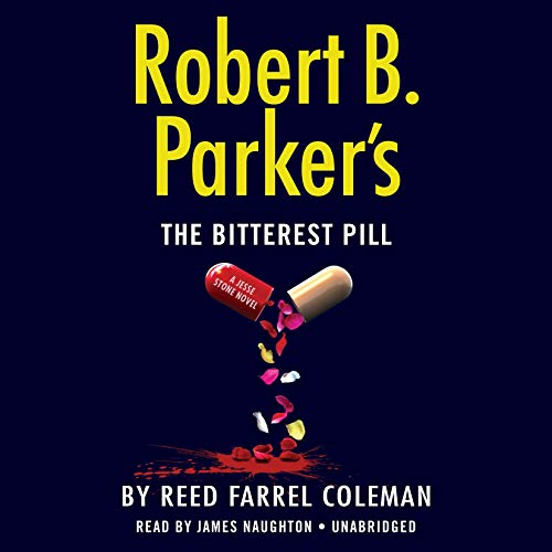 Robert B. Parker's The Bitterest Pill audiobook cover art