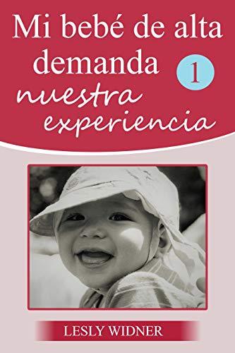 Mi bebé de alta demanda: Nuestra experiencia
