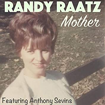 Mother (feat. Anthony Sevins)