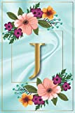 J: Inspirational Monogram Letter J Notebook. Cute Personalized Medium Lined Journal for Girls and Women. Floral Design.