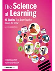 The Science of Learning: 99 Studies That Every Teacher Needs to Know