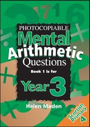 Year 3 Photocopiable Mental Arithmetic Questions: Bk.1: Year 3 / P4 (Ks2 Numeracy Resources) by Helen Maden (1999-09-06) by Topical Resources