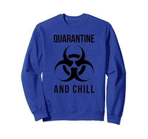 Trevco Quarantine and Chill Biohazard Sweatshirt