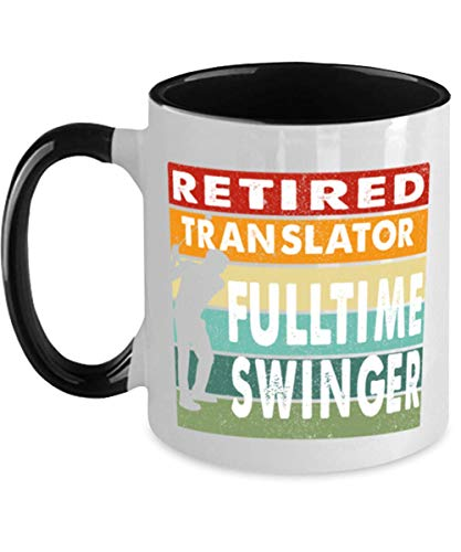 Retired Translator Fulltime Swinger.png Golfer Coffee Mug Retirement