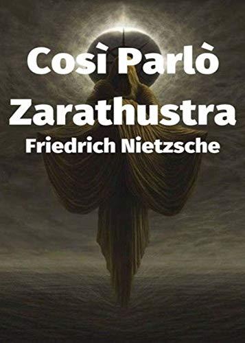 Così parlò Zarathustra (Italian Edition)