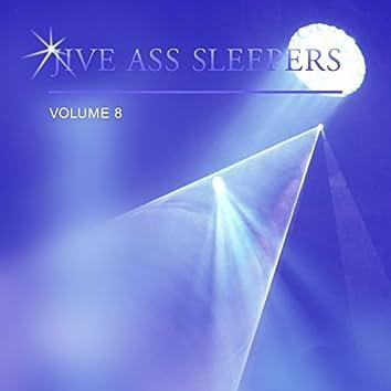 Jive Ass Sleepers Vol. 8