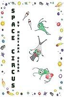Space Circus: 超時空馬戲繪本(國際英文版)