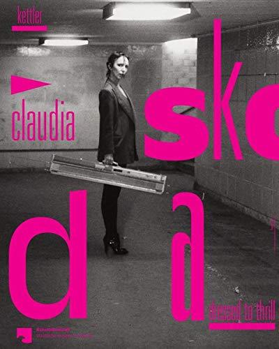 Claudia Skoda: Dressed to Thrill