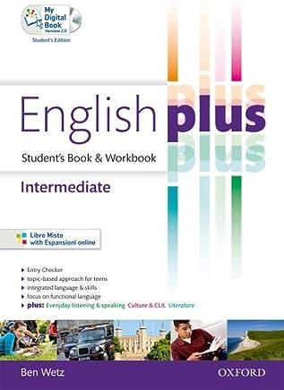 English plus. Intermediate. Students book-Workbook. Per Per le Scuole superiori. Con CD Audio