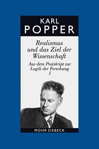 Gesammelte Werke in deutscher Sprache: Band 7: Realismus und das Ziel der Wissenschaft (Karl R. Popper-Gesammelte Werke)