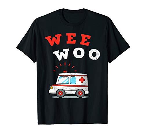 Wee Woo Ambulance AMR Funny EMS EMT Paramedic Gift T-Shirt