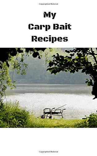 My Carp Bait Recipes: Book