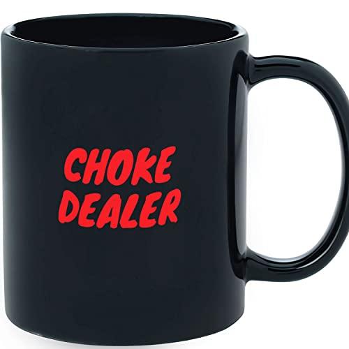 Choke Dealer Black Mug 11oz, Ceramic Novelty Coffee Mugs 11oz, 15oz Mug, Tea Cup, Gif.t Halloween Mug, Christmas Thanksgiving