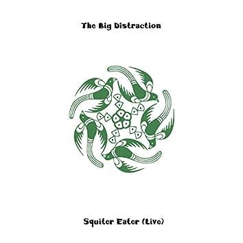 Squiter Eater (Live)