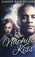 The Naphil's Kiss: Premium Hardcover Edition